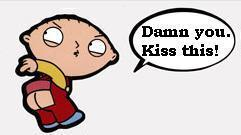 damn you kiss this stewie family guy
