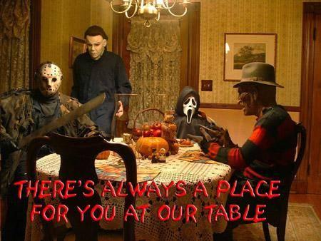 there's always a place for you at our table freddy jason michael myers scream mask