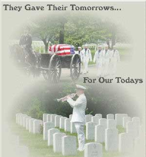 they gave their tomorrows for our todays
