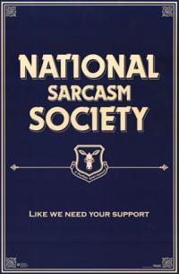 national sarcasm society like we need your support