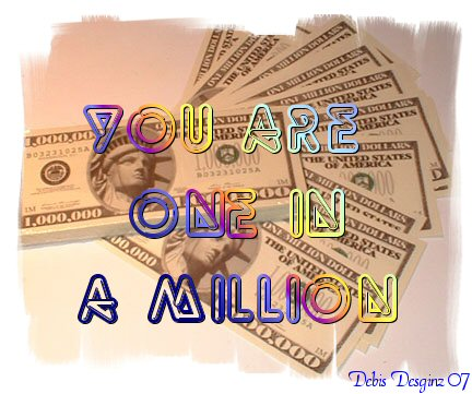you are one in a million