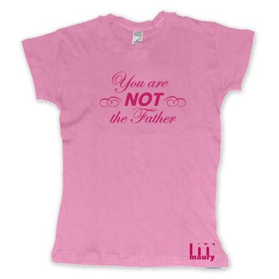 you are not the father pink shirt