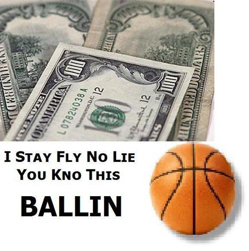 i stay fly no lie you know this ballin