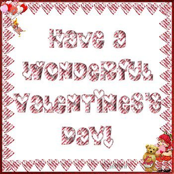 have a wonderful valentine's day