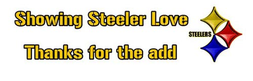 showing steeler love thanks for the add steelers