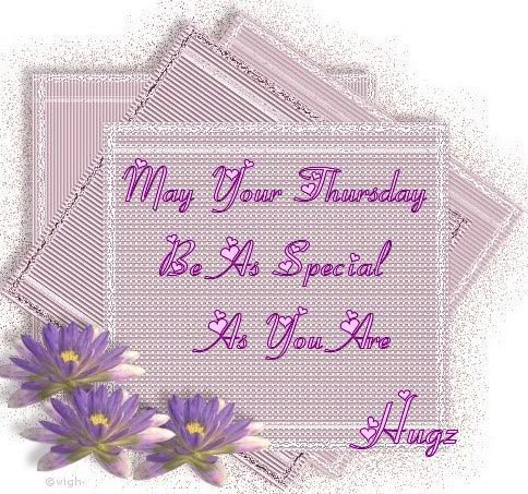 may your thursday be as special as you are