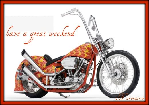 have a great weekend motorcycle