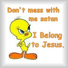 don't mess with me satan i belong to jesus