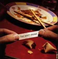 that wasn't chicken fortune cookie