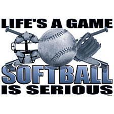 life's a game softball is serious