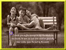 friends give us the courage