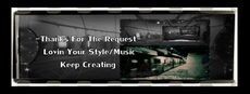 thanks for the request lovin your style music keep creating