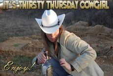 its thirsty thursday cowgirl